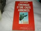 Photo ads/781000/781290/a781290.jpg : CHRONIQUE D\'UNE CHUTE ANNONCEE (Anatoli Sobtchak)